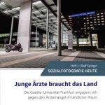 """""""Sozialfotografie heute"""" - Titelblatt Heft 1 - """"Junge Ärzte braucht das Land"""""""